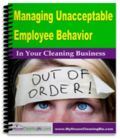 Ebook: Managing Unacceptable Employee Behavior In Your Cleaning Business