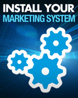 Install your marketing system with step by step marketing video training