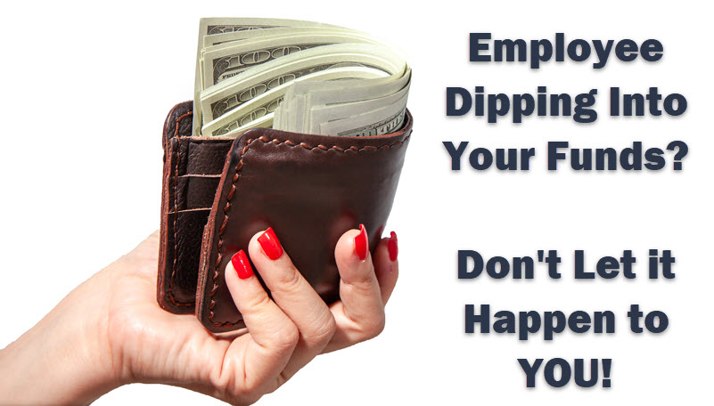 Employee Embezzlement Can Happen to Your Home Cleaning Company